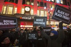 Protesting Black Friday for Michael Brown In the wake of the Ferguson grand jury decision, demonstrators are linking civil rights and capitalism. ALLEN MCDUFFEENOV 28 2014, 12:45 PM ET