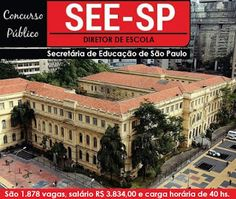 concurso Secretaria de Educação do Estado de SP, vagas de diretor de escola SEE/SP.