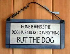 Love this sign and it is sooo true!