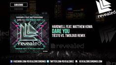 Hardwell feat. Matthew Koma - Dare You (Tiesto vs. twoloud Remix) [OUT N...