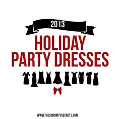 The Sorority Secrets: The Perfect Holiday Party Dresses of 2013 #TSS #Sorority #SororitySecrets #PartyDresses #HolidayParty #HolidayPartyDresses