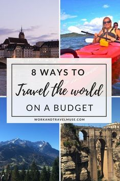 8 ways to travel the