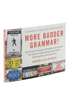 More Badder Grammar, #ModCloth