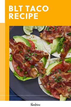 Everyone knows that bacon, lettuce and tomato is one of the greatest sandwich combinations ever. Here, we take that trifecta and roll it up into BLT tacos. #BLT #taco #recipe Best Chicken Recipes, Pork Recipes, Cooking Recipes, Cooking Food, Easy Cooking, Bread Recipes, Easy Healthy Breakfast, Breakfast Recipes, Eating Healthy