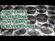 How to Mint Silver Coins, Rounds, & Bars - Quality Silver Bullion Tour - YouTube