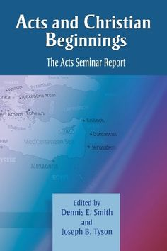 Acts and Christian Beginnings: The Acts Seminar Report by Dennis E. Smith http://www.amazon.com/dp/1598151355/ref=cm_sw_r_pi_dp_Xn-kvb03DQ7YV