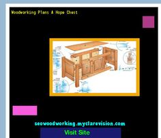 Woodworking Plans A Hope Chest 180111 - Woodworking Plans and Projects!