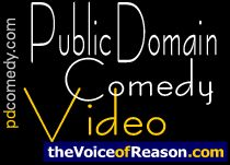 Public Domain Comedy Video - another good source of public domain films for film scoring projects