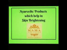 Ayurvedic Products Which Helps in Skin Brightening - Kama Ayurveda
