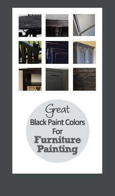 Great Black Paint Colors For Furniture Painting
