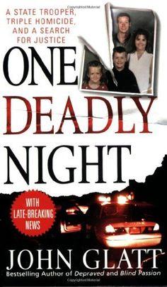 One Deadly Night (St. Martin's True Crime Library) by John Glatt, http://www.amazon.com/dp/0312993099/ref=cm_sw_r_pi_dp_fpu9rb07GJXEG
