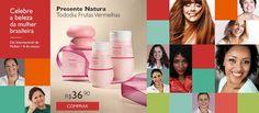 http://rede.natura.net/espaco/Roselisantos 08/Março Dia Internacional da Mulher. Conheça nossas sugestões de presentes para celebrar a Beleza da Mulher Brasileira.