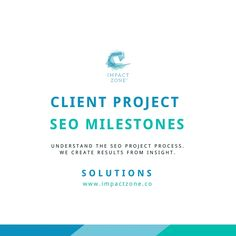 SEO Process: Understand the Steps - Impact Zone Confused by the SEO process? Look no further. We describe our 5-step SEO process for clients with an easy-to-follow graphic that explains the milestones.