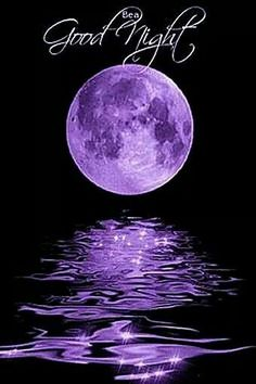 Purple: #Purple Moon. Good night everyone. Sweet dreams and may God bless you and those you love <3