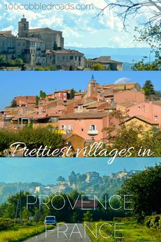 Surrender to the rustic charms of the Luberon valley. Pick three of the 160 villages rated as 'the most beautiful' by the Plus Beaux Villages de France Association.