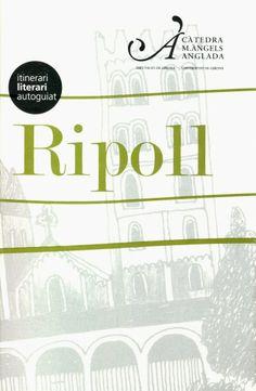 Ripoll conté aquells elements que conviden a un viatge cap als origens del poble català. Hem resseguit aquest panorama on s'entreteixeixen la història i el mite, a través de la literatura d'època i estils diferents.