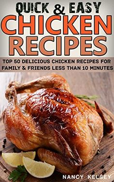 Whole chicken recipes aren't just for the holidays. Prepare a worthwhile meal without all the trouble thanks to these easy, yet flavorful dishes.