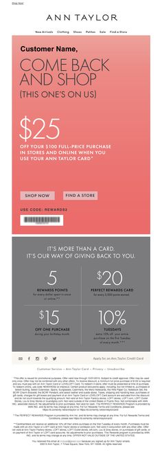 Ann Taylor - Win Back Email Campaign. Simple and clear. Great example for a segmented CLV campaign.