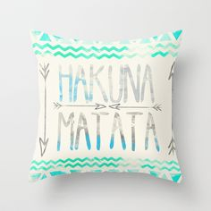 Hakuna Matata Throw Pillow by Sara Eshak - $20.00