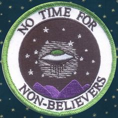 'No Time For Non-Believers' Patch