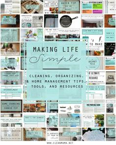 A ton of resources to simplify your life! Making Life Simple - Cleaning, Organizing, and Home Management Tips, Tools, and Resources via Clean Mama