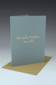 stay #gold Ponyboy | Outsiders themed #letterpress card