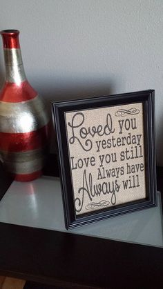 Framed Burlap Print  Loved You Yesterday Love by DideschDelights, $25.00