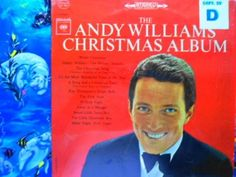 It isn's Christmas until the Andy Williams Christmas Album is played.