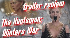 The Huntsman: Winters War Official 2016 Trailer Review Judging by the tr...