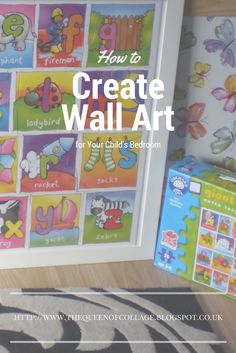 How to Create Wall Art for Your Child's Bedroom