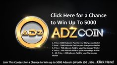 Enter this contest for a chance to in up to 5000 Adzcoin (Worth 150 USD at this Moment), the new #cryptocurrency created to create an ad free internet!