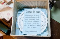 "Bridal Shower Gift -- Make a box of ""Date Nights"" for the couple... add giftcards (movie passes, restaurant gift cards, etc)"