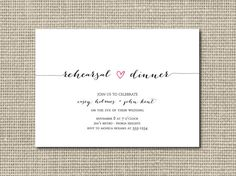This modern rehearsal dinner invitation is simple and sweet, featuring a modern calligraphy with a little heart.