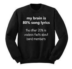 My Brain is 80% Song Lyrics, 5SOS, Crew Neck Sweatshirt, Fangirl Shirt, Black Grey White Unisex Sweater, Music Lover Gift, Teen Girl Gift