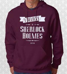 I Believe in Sherlock Holmes Hoodie Sweatshirt Sweater Shirt Men Women Kids Consulting Detective Geek Gift on Etsy, $29.95