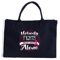 Wowteez Nobody Fights Breast Cancer Alone Pink Ribbon Awareness - Tote Bag