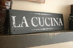 Italian Kitchen Decor La Cucina Kitchen Sign Kitchen Kitchen Decoration Hand Painted On Reclaimed Wood Kitchen Decor Signs, Kitchen Decor Themes, Home Decor Kitchen, Kitchen Ideas, Kitchen Redo, Italian Kitchen Decor, Rustic Kitchen, Country Kitchen, Country Cooking