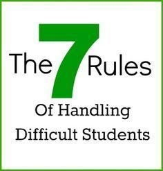 Some good practices to use in any teaching situation (even church). The 7 Rules of Handling Difficult Students.