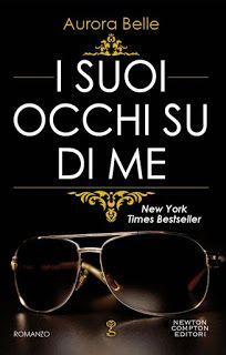 """Insaziabili Letture: Recensione: """"I SUOI OCCHI SU DI ME"""" di Belle Auror..."""