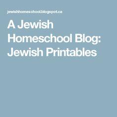 A Jewish Homeschool Blog: Jewish Printables