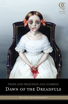 Pride and Prejudice and Zombies: Dawn of the Dreadfuls #SCIFIpawty pwize donated by @QuirkBooks