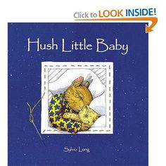 Hush Little Baby: Sylvia Long: 0765145022903: Amazon.com: Books
