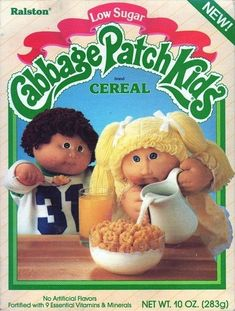 Cabbage Patch Kids Cereal, totally tasted like Honeycomb (25 Cereals From The '80s You Will Never EatAgain)