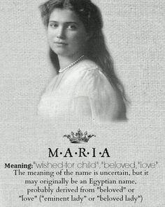 Meaning of Maria #romanov #marianikolaevna #grandduchessmaria #maria #russia #russiangirl #russianbeauty #otma #imperialrussia by otmaplusone