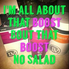 Try Boost greens from Thrive...way better than eating salad ;) free with new customer orders Labor Day weekend :) whynotthrivenow.le-vel.com