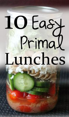 10 Super Easy Primal/Paleo Lunches thesemicrunchymomma.blogspot.com