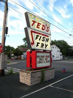 We'd make a stope at one of our favorite places for a bite to eat!  Ted's Fish Fry!!