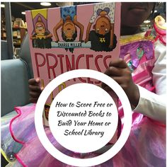 How to Score Free or Discounted Books to Build Your Home or School Library