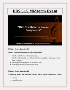 Get instant business solutions with BUS 515 Midterm Exam Question Answers and learn most simple and unique methods of business.
