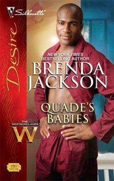 Quade's Babies (The Westmorelands series Book 14) by Brenda Jackson, http://www.amazon.com/dp/B001FA0RK2/ref=cm_sw_r_pi_dp_r-q5ub04M0CR5